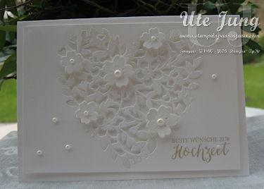 """Hochzeitskarte mit der Thinlits Form """"Blühendes Herz"""""""