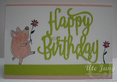 """Thinlits Form """"Happy Birthday"""" und Stempelset """"Glücksschweinchen"""""""